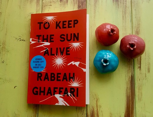 """To Keep the Sun Alive"" by Rabeah Ghaffari is your next must-read on Iran. Discover Iranian culture and history through a poetically written family saga."
