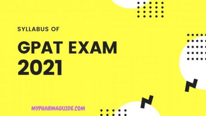 GPAT Exam 2021 Full Syllabus