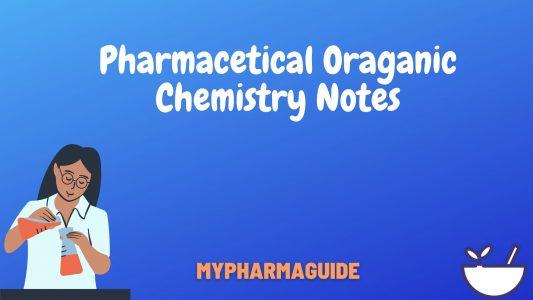 Helpful Pharmaceutical Organic Chemistry Notes Free-2020