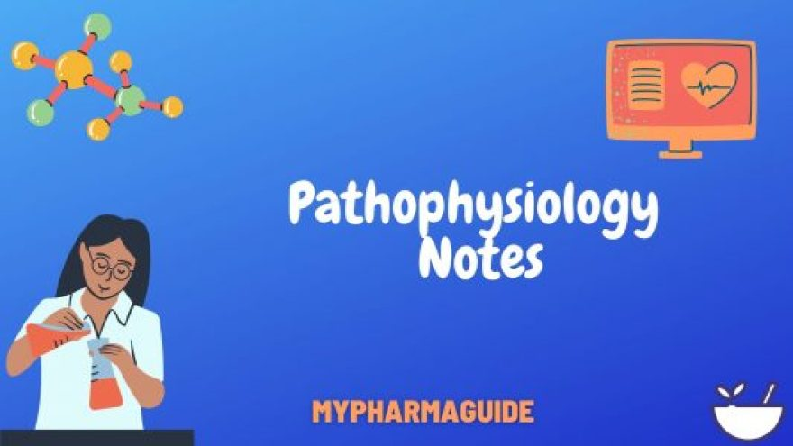 Helpful Pathophysiology Notes Free Download-2020