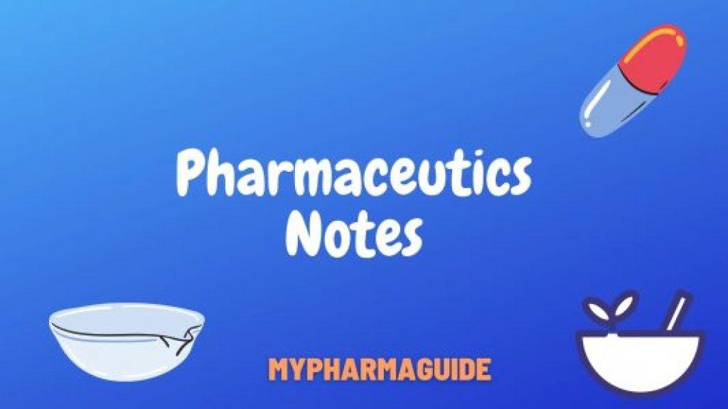 Pharmaceutics Notes Free Download For B.Pharm and D.Pharm - 2020