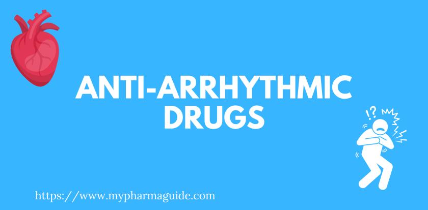 Antiarrhythmic Drugs Free Pharmacology Note - 2021