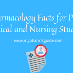 100+ Amazing Pharmacology Facts for Pharmacy, Medical and Nursing Students