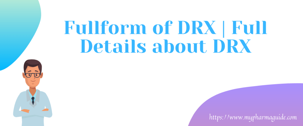 Full form of DRX