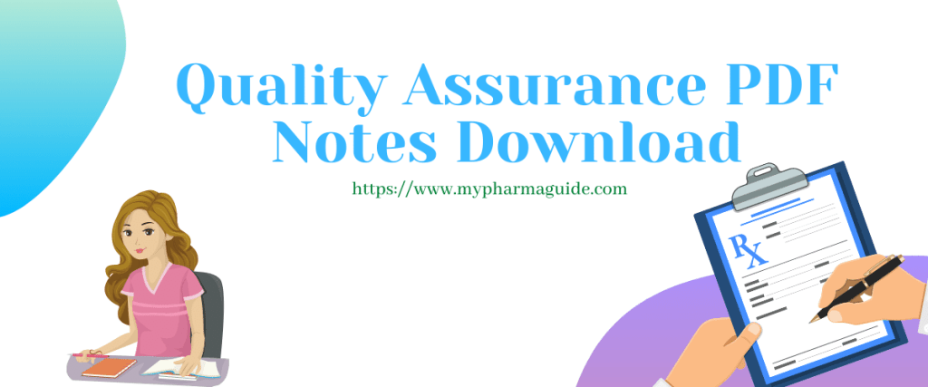 Pharmaceutical Quality Assurance Notes Free PDF Download – 2021