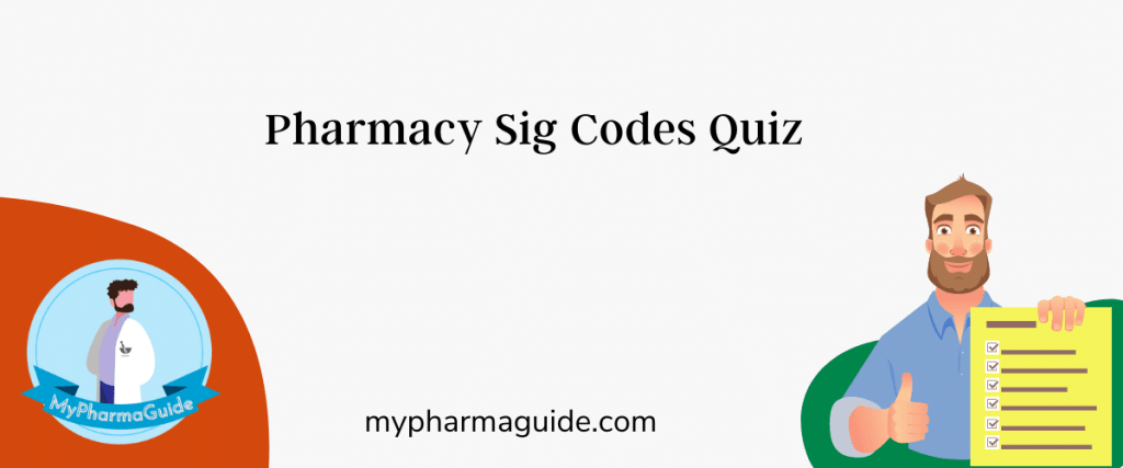 Rules For Pharmacy Sig Codes Quiz