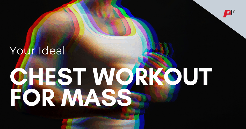 chest workout for mass