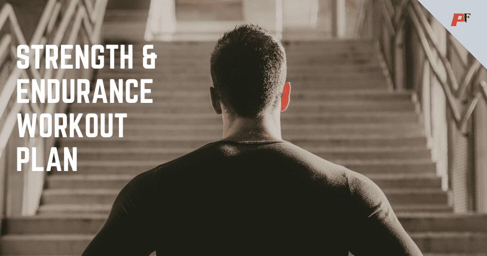 Strength & endurance workout plan