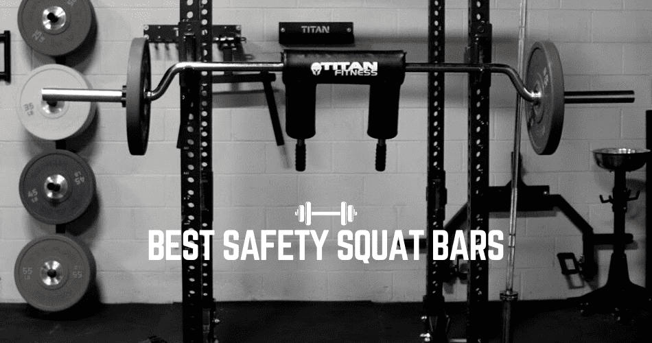 Best Safety Squat Bars