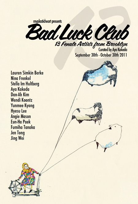 Bad Luck Club : 13 Female Artists from Brooklyn 09.30.11
