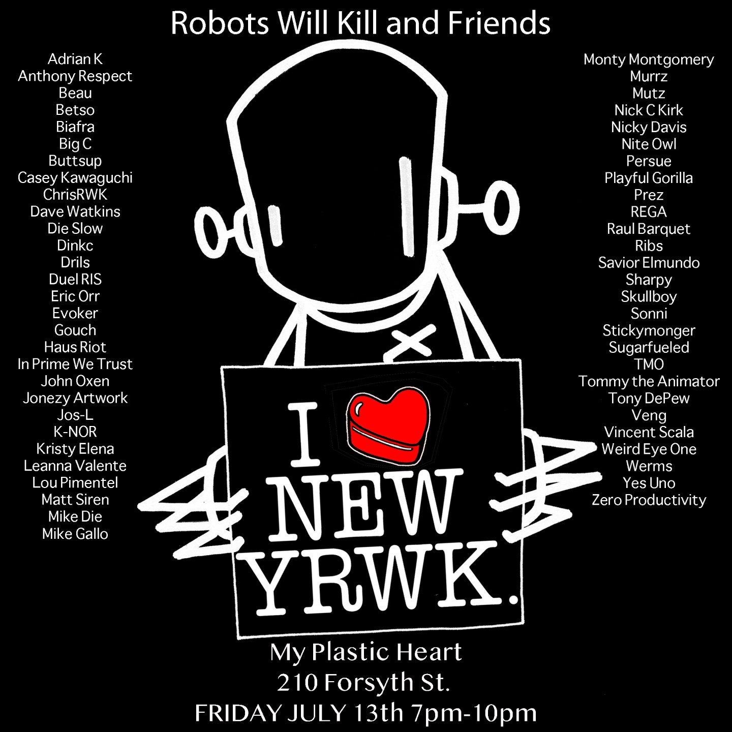 Robots Will Kill and Friends 2018 opens Friday 7/13