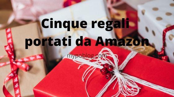 Amazon, Amazon Prime, Christmas, Cinque regali portati da Amazon, Idee regalo, mypoblog, regali di natale, xmas