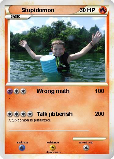 Pokmon Stupidomon Wrong math My Pokemon Card