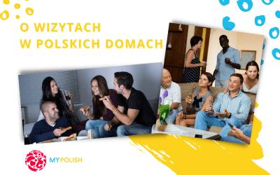 O wizytach w polskich domach
