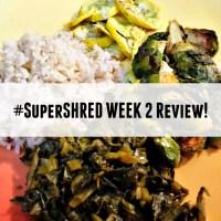 Super Shred Diet Week 2: Accelerate