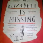 Book Review: Elizabeth Is Missing By Emma Healey
