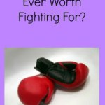 Is A Relationship Ever Worth Fighting For?