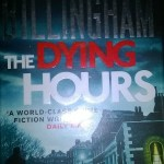 The Dying Hours By Mark Billingham: Book Review