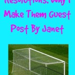 New Year's Resolutions: Why I Make Them Guest Post By Janet
