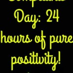No Complaints Day: 24 Hours Of Pure Positivity
