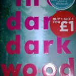 In A Dark Dark Wood By Ruth Ware: Book Review