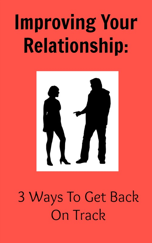 steps to getting a relationship back on track