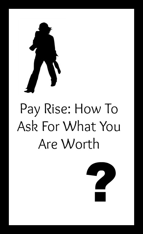 how to ask for a pay raise and get it