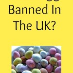 Easter Eggs Banned In The UK?