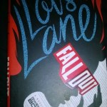 Lois Lane: Fall Out By Gwenda Bond – Book Review