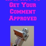 Spam Bots: How Not To Get Your Comment Approved