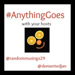 Anything Goes Linky Week 83