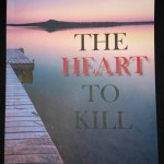 The Heart to Kill by Dorothy M Place: Book Review