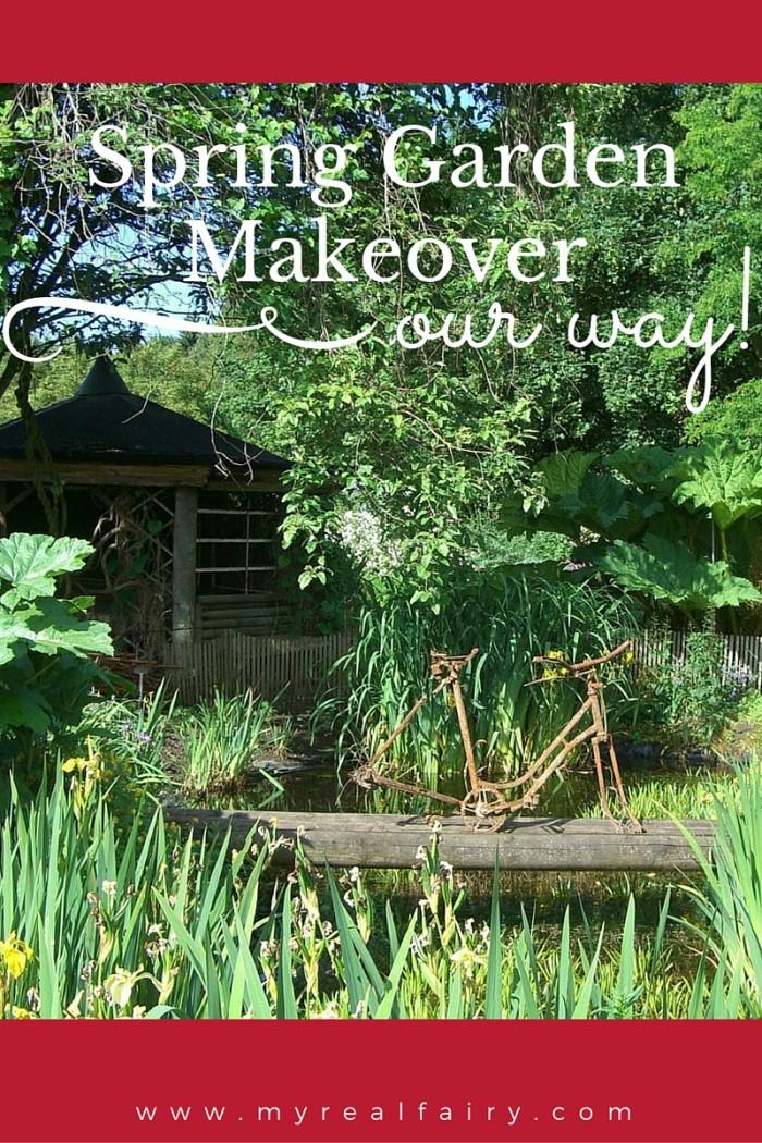 Spring garden makeover – our way!