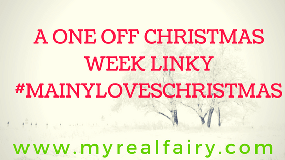 A One Off Christmas Week Linky #mainyloveschristmas