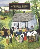 Grandma Moses : in the 21st Century