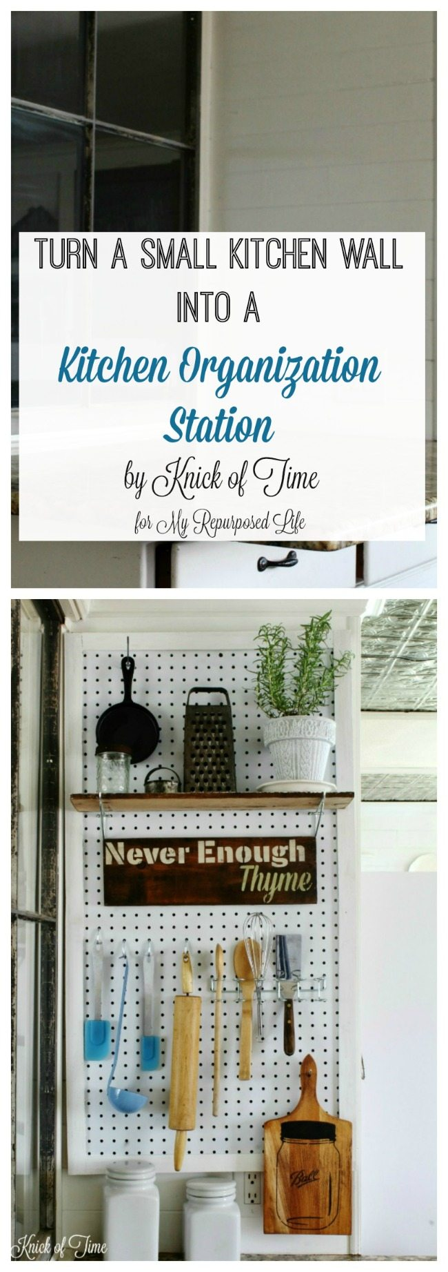 Kitchen Organization Station - Knick of Time for My Repurpossed Life