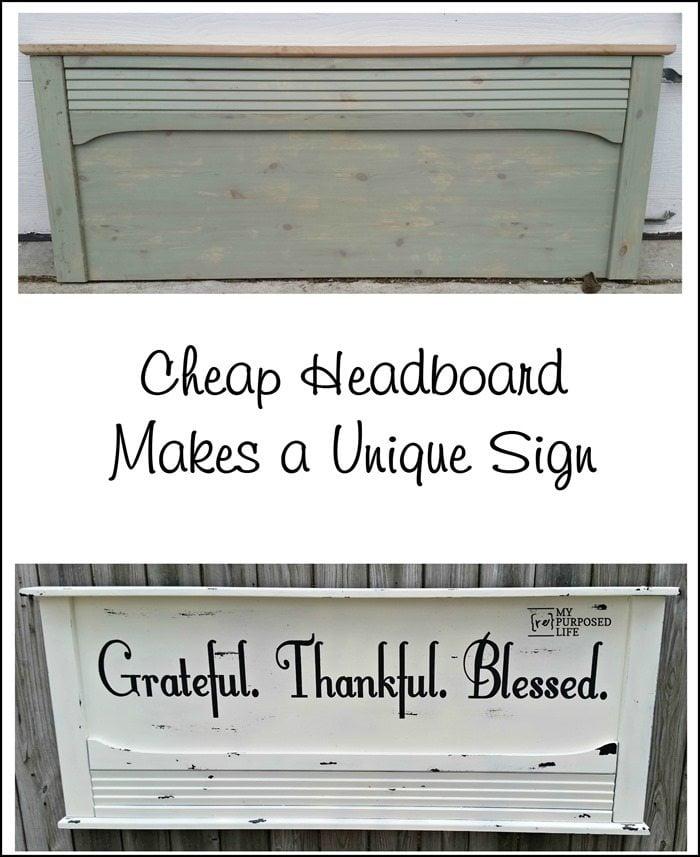 cheap headboard makes a unique DIY sign grateful thankful blessed MyRepurposedLife.com