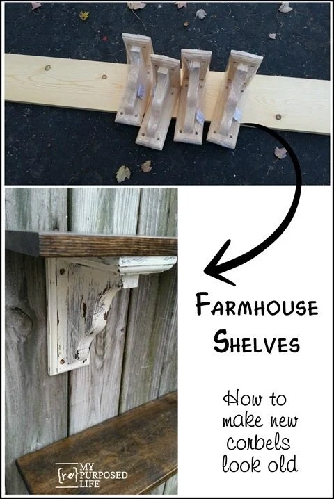 how to make new corbels look old for farmhouse shelves MyRepurposedLife.com