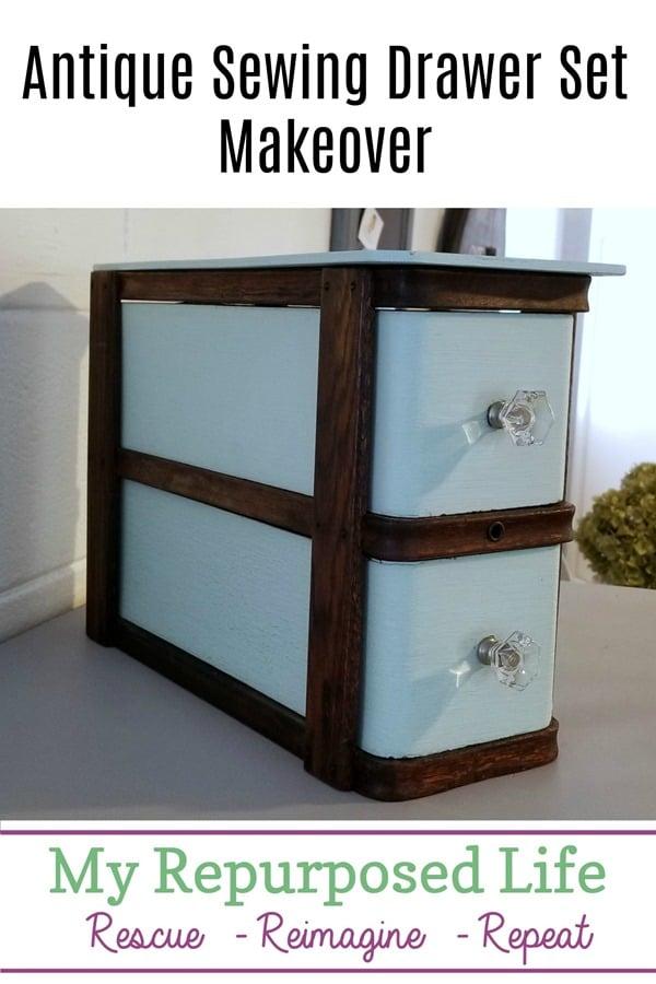 antique sewing drawer set makeover MyRepurposedLife