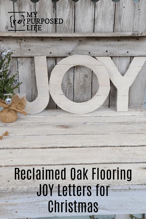 reclaimed oak flooring JOY Christmas Letters MyRepurposedLife