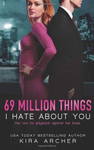 Book review 69 Million things i hate about you by Kira Archer