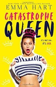 Catastrophe Queen by Emma Hart - Book Review