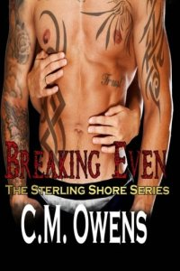 Book Review Breaking Even by CM Owens
