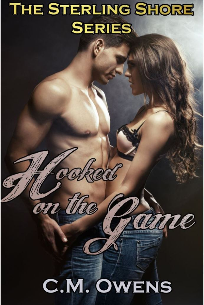 Hooked on the Game (The Sterling Shore Series #1) by CM Owens