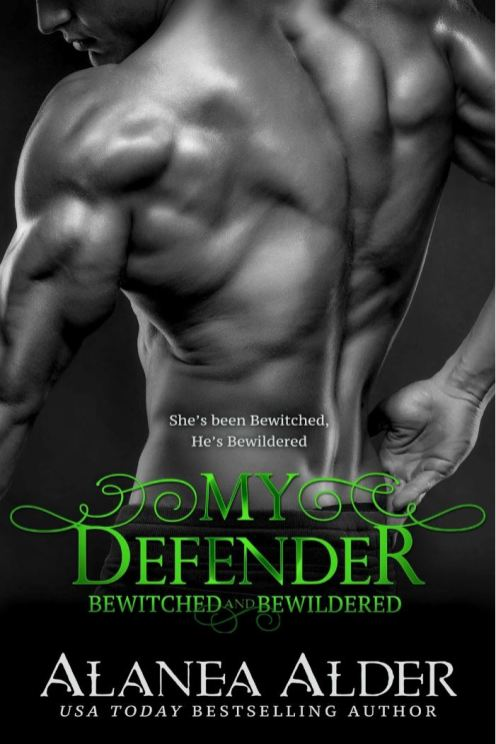 My Defender (Bewitched and Bewildered #8) by Alanea Alder