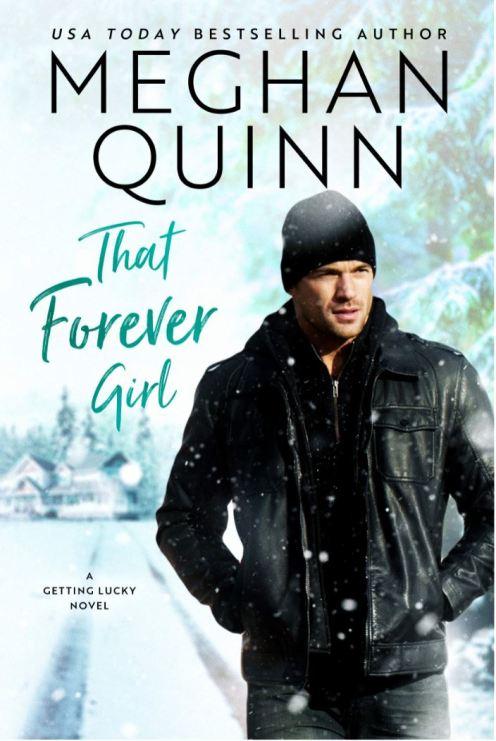 That Forever Girl by Meghan Quinn