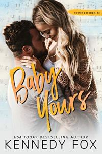 Book Review Baby Yours by Kennedy Fox