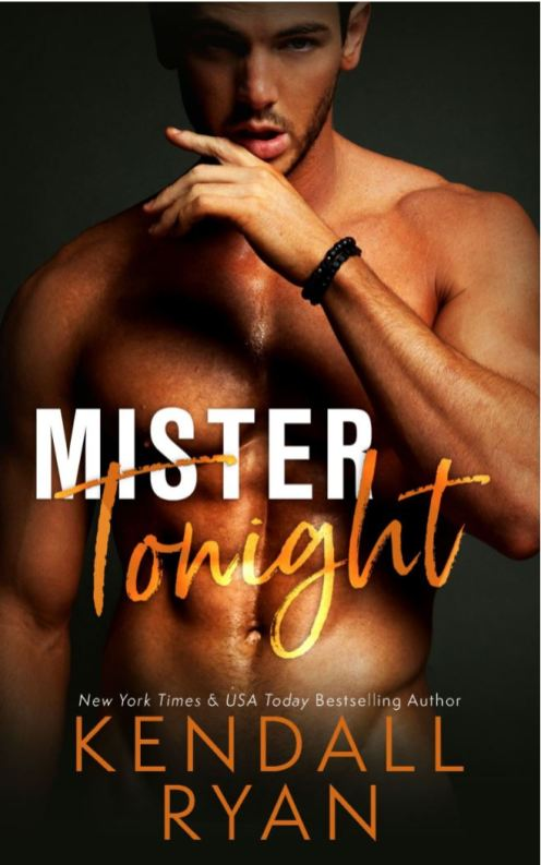 Mister Tonight by Kendall Ryan