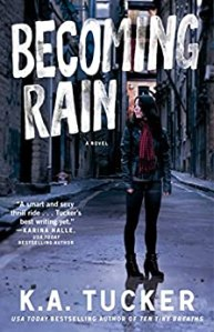 Becoming Rain by KA Tucker