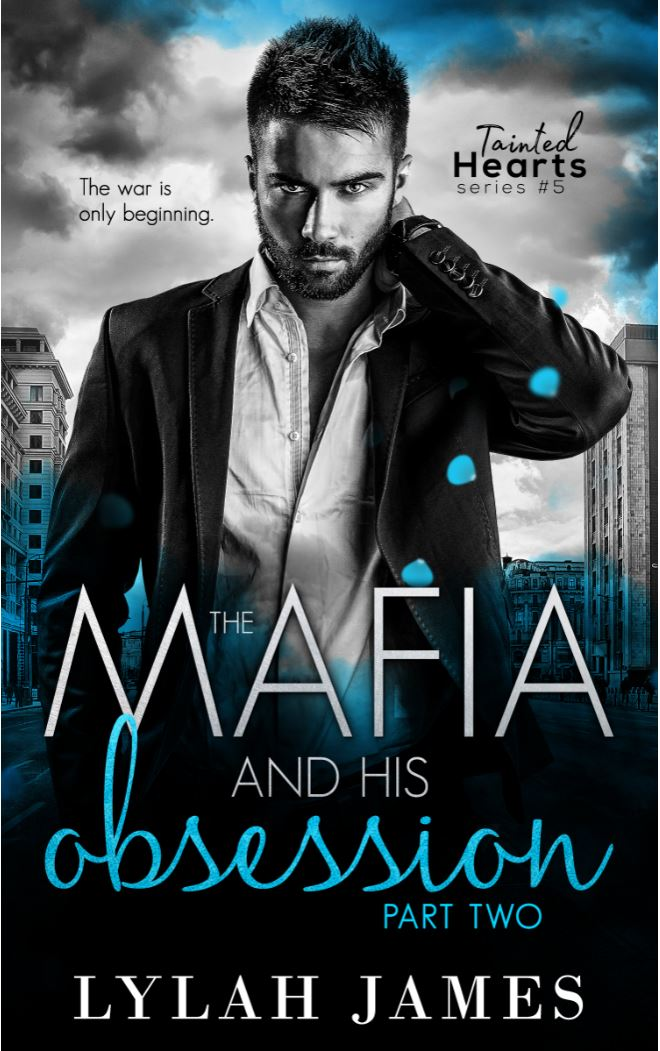 The Mafia and His Obsession Part Two by Lylah James
